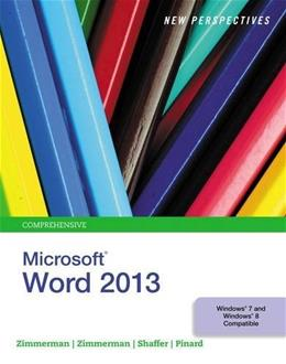 New Perspectives on Microsoft Word 2013, Comprehensive 001 9781285091112