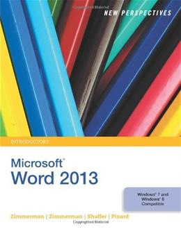 New Perspectives on Microsoft Word 2013, by Zimmerman, Introductory 9781285091143