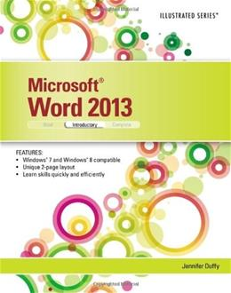 Microsoft Word 2013: Illustrated Introductor, by Duffy 9781285093123