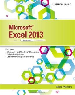 Microsoft Excel 2013: Illustrated, by Reding, Introductory 9781285093208
