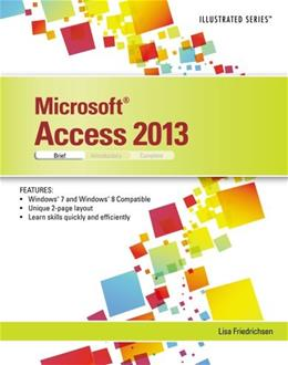 Microsoft Access 2013: Illustrated Brief, by Friedrichsen 9781285093291