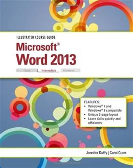 Illustrated Course Guide: Microsoft Word 2013 Intermediate, by Duffy 9781285093376