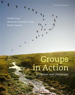 Groups in Action: Evolution and Challenges, by Corey, 2nd Edition, Workbook 9781285095066