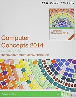 New Perspectives on Computer Concepts 2014: Comprehensive, by Jamrich Parsons, 2nd Edition, Interactive eBook CD-ROM Only 2 CD-ROM 9781285098685