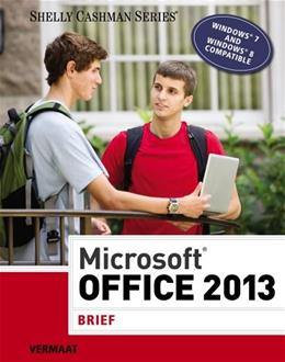 Microsoft Office 2013: Brief (Shelly Cashman Series) 9781285166131