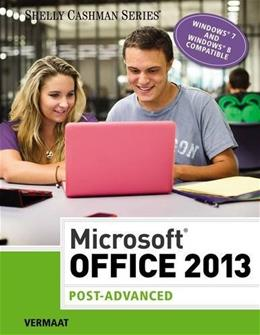 Microsoft Office 2013: Post Advanced, by Vermaat 9781285166391