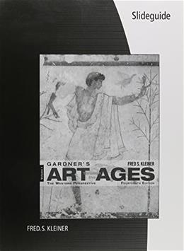 SlideGuide for Gardners Art through the Ages: The Western Perspective, by Kleiner, 14th Edition, Volume 1 9781285167404