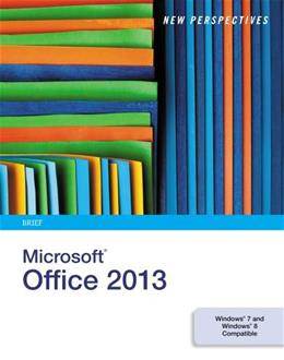 New Perspectives on Microsoft Office 2013, by Shaffer, Brief 9781285167657
