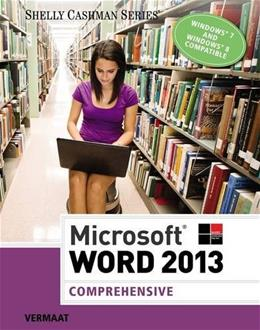 Microsoft Word 2013: Comprehensive (Shelly Cashman Series) 9781285167688