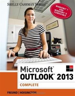 Microsoft Outlook 2013, by Freund, Complete 9781285168876