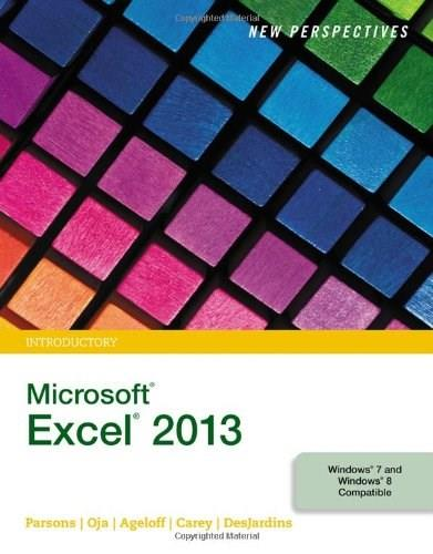 New Perspectives on Microsoft Excel 2013, Introductory - Standalone book 9781285169361