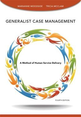 Generalist Case Management (SAB 125 Substance Abuse Case Management) 4 9781285173221