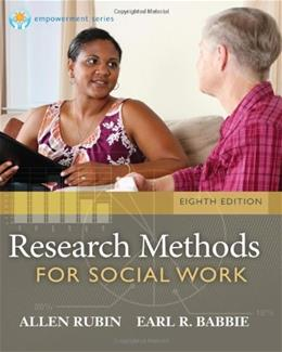 Research Methods for Social Work, 8th Edition (Brooks/Cole Empowerment Series) 9781285173467