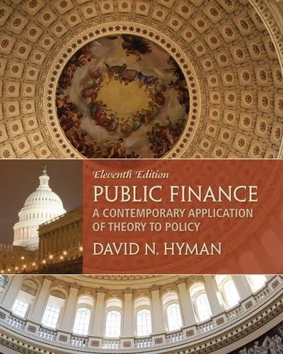 Public Finance: A Contemporary Application of Theory to Policy, by Hyman, 11th Edition 11 PKG 9781285173955