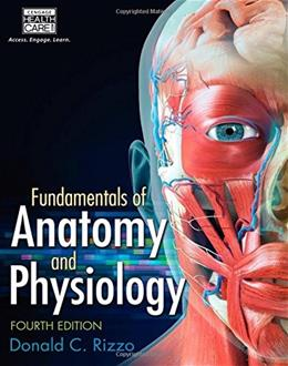 Fundamentals of Anatomy and Physiology 004 9781285174303
