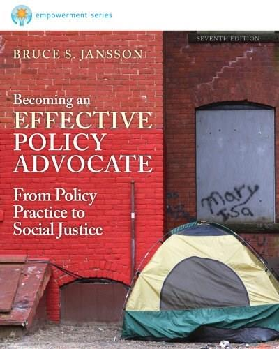 Becoming an Effective Policy Advocate, by Jansson 9781285177076