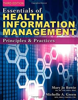 Essentials of Health Information Management: Principles and Practices 3 9781285177267