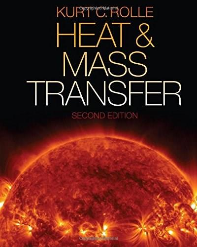 Heat and Mass Transfer, by Rolle 9781285178806