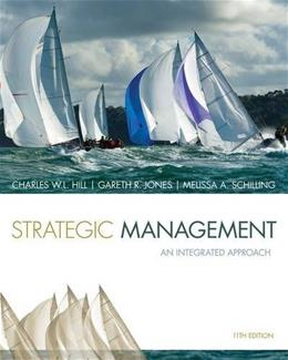 Strategic Management: Theory & Cases: An Integrated Approach 11 9781285184487