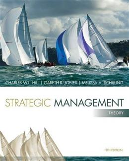 Strategic Management: Theory: An Integrated Approach 11 9781285184494