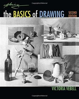 Exploring the Basics of Drawing, by Vebell, 2nd Edition 2 PKG 9781285184593