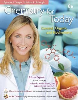 Chemistry for Today: General Organic and Biochemistry, by Seager, 8th Hybrid Edition 8 PKG 9781285185972