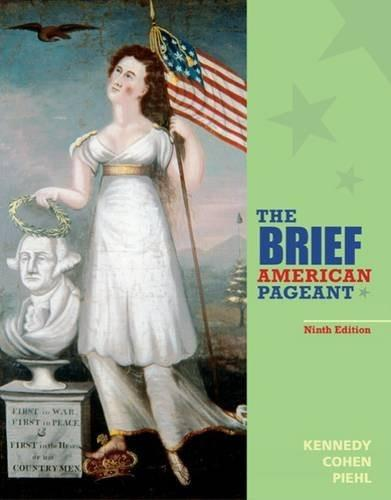 The Brief American Pageant: A History of the Republic 9 9781285193298