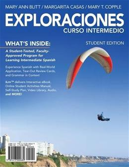 Exploraciones Curso Intermedio (with iLrn Printed Access Card) (World Languages) PKG 9781285193953