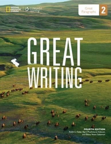 Great Writing 2: Great Paragraphs, by Folse, 4th Edition 9781285194905