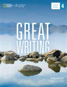 Great Writing 4: Great Essays (Great Writing, New Edition) 9781285194943