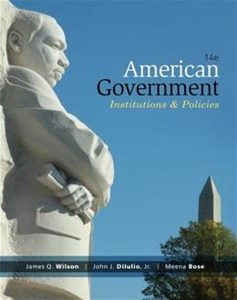 American Government: Institutions and Policies, 14th Edition 9781285195094