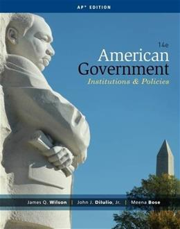 American Government: Institutions and Policies 14 9781285195100