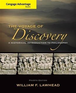 Voyage of Discovery: A Historical Introduction to Philosophy, by Lawhead, 4th Cengage Advantage Edition 9781285195933