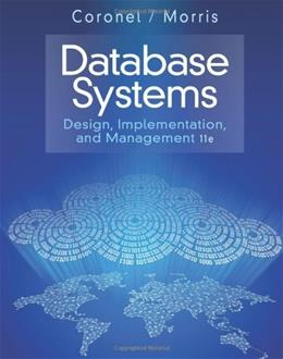 Database Systems: Design, Implementation, and Management, by Coronel, 11th Edition 9781285196145