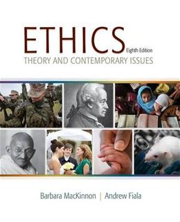 Ethics: Theory and Contemporary Issues 8 9781285196756