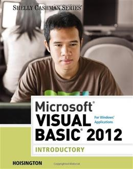 Microsoft Visual Basic 2012 for Windows Applications: Introductory, by Hoisington 9781285197999