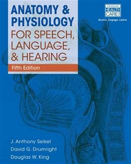 Anatomy & Physiology for Speech, Language, and Hearing, 5th (with Anatesse Software Printed Access Card) 5 PKG 9781285198248