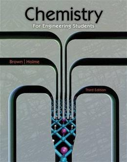 Chemistry for Engineering Students, by Brown, 3rd Edition 9781285199023