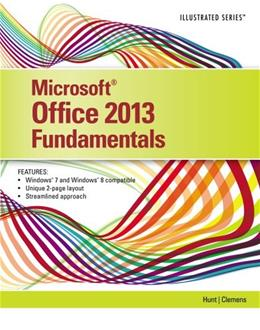 Microsoft Office 2013: Illustrated Fundamentals 9781285418292