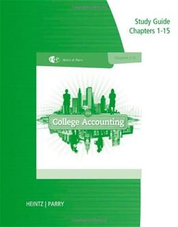 College Accounting, by Heintz, 21st Edition, Chapters 1-15, Study Guide and Working Papers 9781285418896