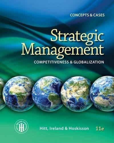 Strategic Management: Concepts: Competitiveness and Globalization 11 9781285425184