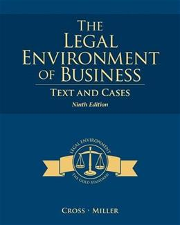Legal Environment of Business: Text and Cases, 9th + MindTap Business Law Web Access 9781285428949