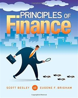 Principles of Finance (Finance Titles in the Brigham Family) 6 9781285429649