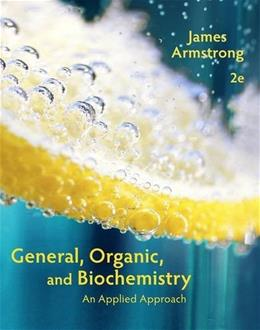 General, Organic, and Biochemistry: An Applied Approach 2 9781285430232