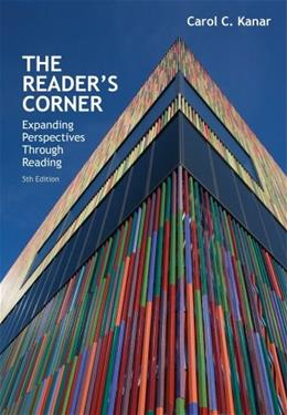 Readers Corner: Expanding Perspectives Through Reading, by Kanar, 5th Edition 9781285430447