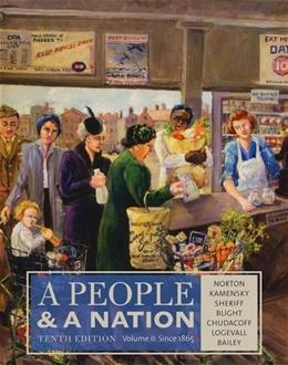 People and a Nation, by Norton, 10th Edition, Volume 2: Since 1865 9781285430836