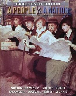 A People and a Nation: A History of the United States, Brief 10th Edition 9781285430843