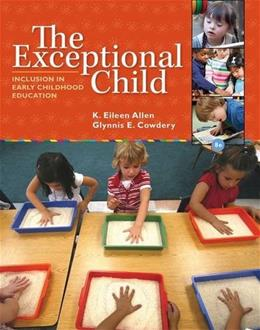 The Exceptional Child: Inclusion in Early Childhood Education 8 9781285432373