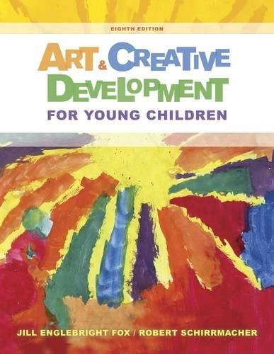 Art and Creative Development for Young Children 8 9781285432380