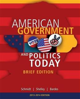 Cengage Advantage Books: American Government and Politics Today, Brief Edition, 2014-2015 (with CourseMate Printed Access Card) 8 PKG 9781285436388